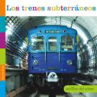 Los Trenes Subterráneos (Semillas del Saber) Cover Image