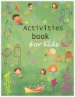 Activities book for kids: Giant Coloring Book and Activity Book for Pre-K to First Grade (Activity Book for kids) Cover Image