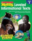 Scholastic News Leveled Informational Texts: Grade 3: High-Interest Passages at Three Lexile Levels With Comprehension Questions Cover Image