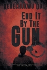 End It by the Gun Cover Image