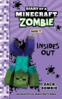 Diary of a Minecraft Zombie Book 11: Insides Out Cover Image