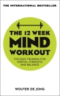 The 12 Week Mind Workout Cover Image