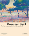 Color and Light: The Neo-Impressionist Henri-Edmond Cross Cover Image