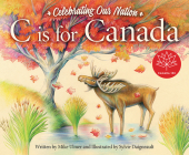 C Is for Canada (Sleeping Bear Alphabet Books) Cover Image
