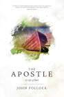 The Apostle: A Life of Paul Cover Image