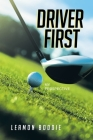 Driver First: My Perspective Cover Image