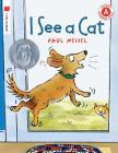 I See a Cat (I Like to Read) Cover Image