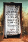 Emotional and Ethical Challenges for Field Research in Africa: The Story Behind the Findings Cover Image