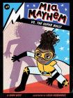 Mia Mayhem vs. the Super Bully Cover Image