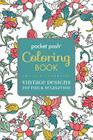 Pocket Posh Adult Coloring Book: Vintage Designs for Fun & Relaxation (Pocket Posh Coloring Books #3) Cover Image