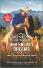 Montana Country Legacy: Her Big Sky Dreams Cover Image
