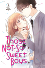 Those Not-So-Sweet Boys 5 Cover Image