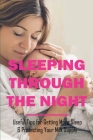Sleeping Through The Night: Useful Tips for Getting More Sleep & Protecting Your Milk Supply: Breastfeeding Tips Cover Image