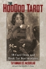 The Hoodoo Tarot: 78-Card Deck and Book for Rootworkers Cover Image