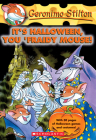 It's Halloween, You 'Fraidy Mouse! (Geronimo Stilton #11) Cover Image