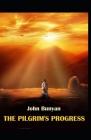 The Pilgrim's Progress: Illustrated Edition Cover Image