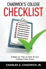 Chadwick's College Checklist 2 Steps w/Tips on How To Cut College Costs Cover Image