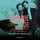 Bonnie and Clyde: The Making of a Legend Cover Image