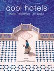 Cool Hotels: India, Maldives, Sri Lanka Cover Image