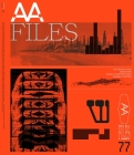 AA Files 77 Cover Image