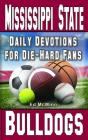 Daily Devotions for Die-Hard Fans Mississippi State Bulldogs Cover Image