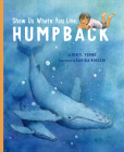 Show Us Where You Live, Humpback Cover Image
