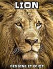 Lion: dessine et écrit Cover Image