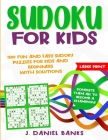 Sudoku for Kids: 1500 Fun and Easy Sudoku Puzzles for Kids and Beginners with Solutions. Complete Them all to Become a Champion! Large Cover Image