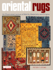 Oriental Rugs: An Illustrated Lexicon of Motifs, Materials, and Origins Cover Image