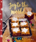 Joy to the World: 24 festive treats from around the world Cover Image