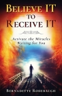 Believe It to Receive It Cover Image