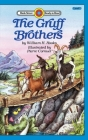 The Gruff Brothers: Level 1 (Bank Street Ready-To-Read) Cover Image