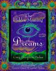 The Hidden Meaning of Dreams Cover Image