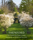 Thenford: The Creation of an English Garden Cover Image