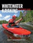 Whitewater Kayaking: The Ultimate Guide Cover Image