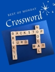Best Of Monday Crossword: Daily Commuter Crossword Puzzle Book, Kriss Kross Puzzle Crossword Puzzle brand new number cross puzzles, complete wit Cover Image