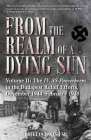 From the Realm of a Dying Sun. Volume II: The IV. Ss-Panzerkorps in the Budapest Relief Efforts, December 1944-February 1945 Cover Image