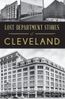 Lost Department Stores of Cleveland Cover Image