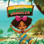 Anya Goes to Jamaica (Anya's World Adventures #1) Cover Image