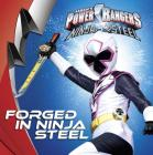 Forged in Ninja Steel (Power Rangers) Cover Image