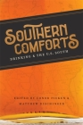 Southern Comforts: Drinking and the U.S. South (Southern Literary Studies) Cover Image