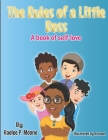 The Rules of a Little Boss: A book of self-love Cover Image