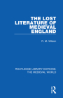 The Lost Literature of Medieval England Cover Image