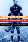 Bodies Built for Game: The Prairie Schooner Anthology of Contemporary Sports Writing Cover Image