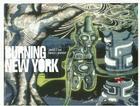 Burning New York: Graffiti NYC Cover Image