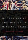 Modern Art at the Border of Mind and Brain Cover Image