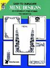 Easy-To-Duplicate Menu Designs: 60 Copyright-Free Forms (Dover Pictorial Archive) Cover Image