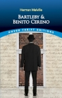 Bartleby and Benito Cereno (Dover Thrift Editions) Cover Image