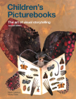 Children's Picturebooks: The Art of Visual Storytelling Cover Image