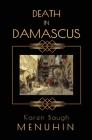 Death in Damascus: A Heathcliff Lennox Murder Mystery Cover Image